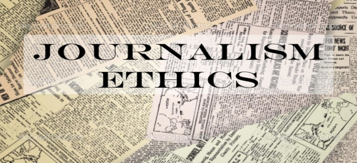 How Far Ethics Is Important In Journalism