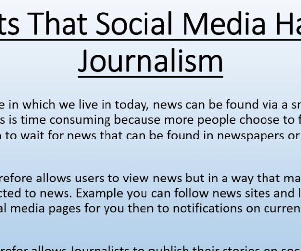 The effects of social media on journalism